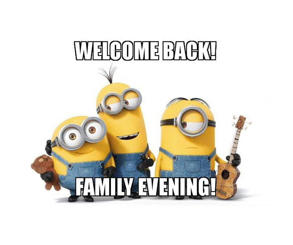 Welcome back family evening