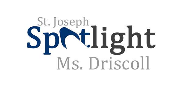 Spotlight on Ms. Driscoll