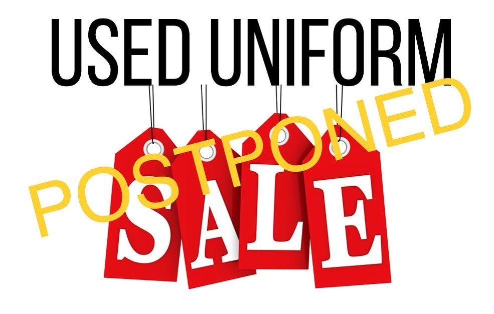 Used Uniform Sale Postponed