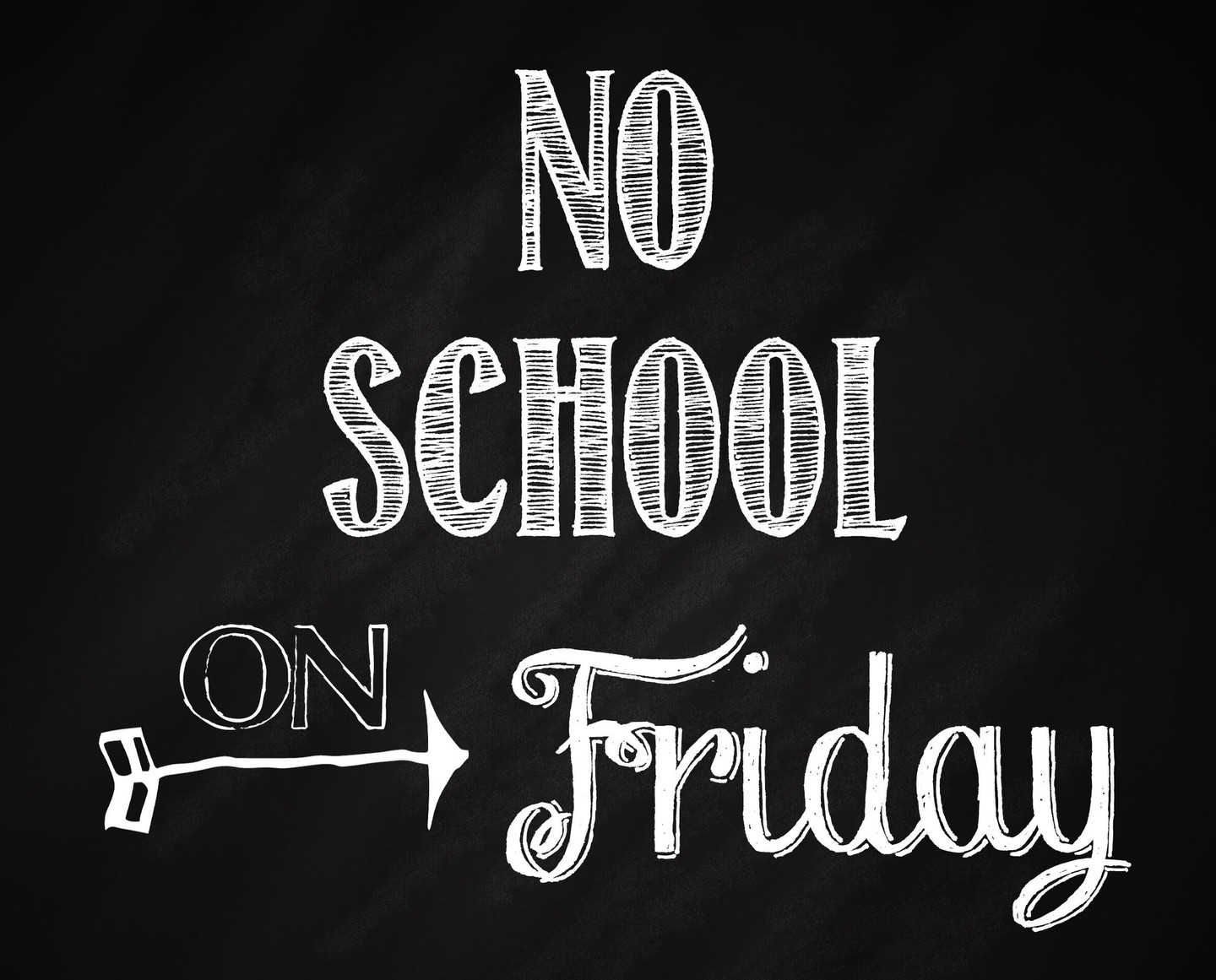 Reminder - No school Friday